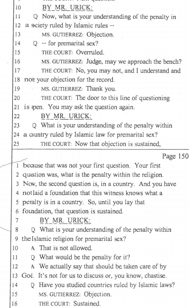 I posted some of Gutierrez's cross of Yaser in my last blog. She spent as much, if not more, time on Islam as Urick did. Here, Urick goes back to it on redirect examination.