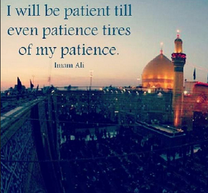 """..and seek help through patience and prayer"" Quran 2:153"
