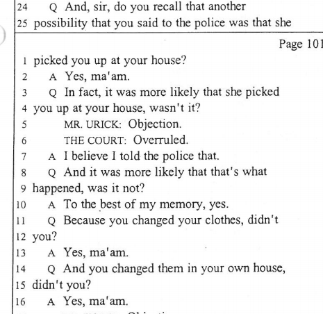 Jay's testimony at the second trial during cross. Again Jay changes his story about where Jen picks him up. At this point I really think Jen had no idea what happened that night at all, not until Jay forced her to come up with a story when the police came looking for them.