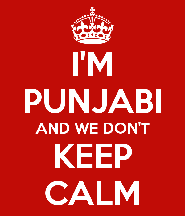 Sorry for the Punjabi. It makes me a little crazy. I blame it for