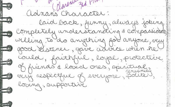 A friend and classmate of Adnan and Hae wrote some notes in her diary after he was arrested