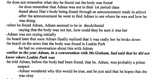 Notes from interview of Juwan, taken Jan 21, 2000. Adnan really had no idea how he could be a suspect.