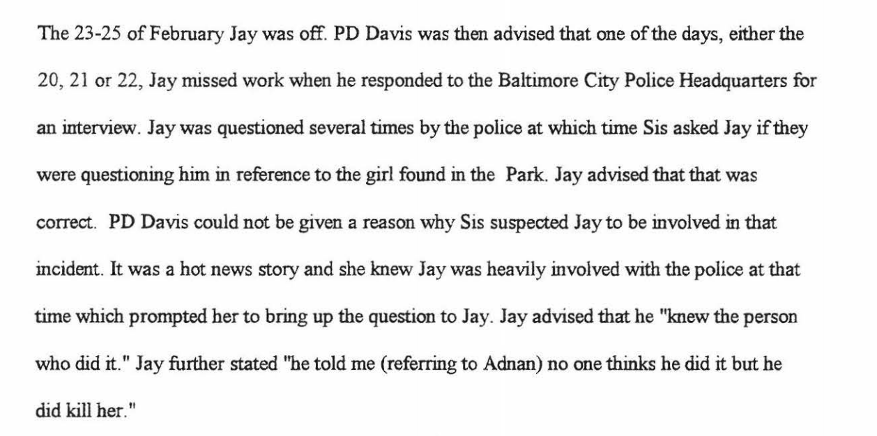 Part of Sis's interview with Gutierrez's private detective. Sis was Jay's employer at the porn shop. Jay was meeting police days before they first went to see Jenn. Full documents can be found at www.undisclosed-podcast.org
